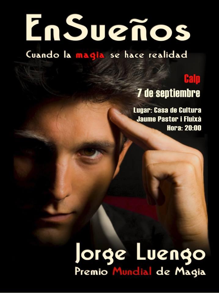 """Campeón mundial de magia """"Jorge Luengo"""" el 07.Septiembre en Calpe, Mario Schumacher Blog"""