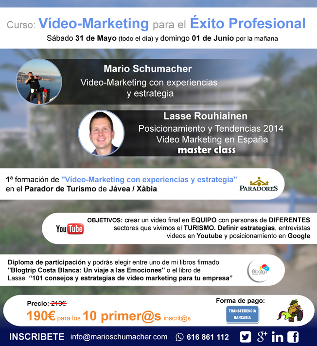1º Curso VIDEO-Marketing para el éxito profesional en Jávea/Xàbia – 31.Mayo y 01.Junio, Mario Schumacher Blog