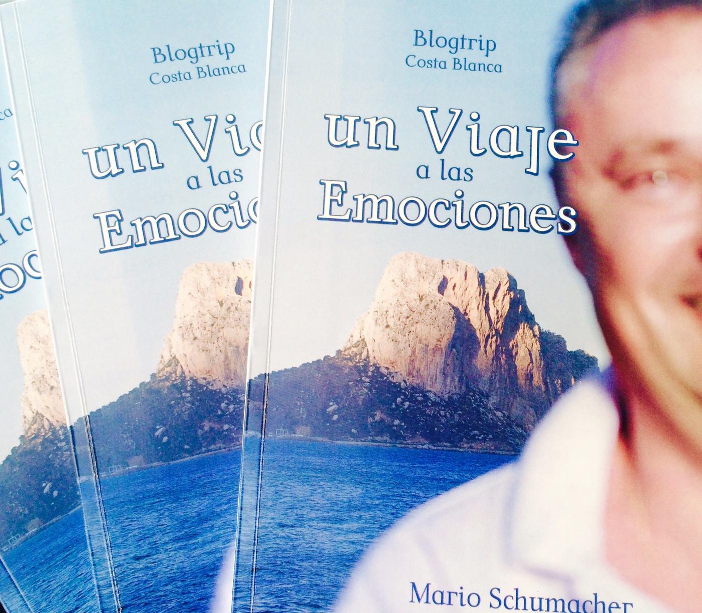 """Libro: """"Blogtrip Costa Blanca : Un Viaje a las Emociones"""" de Mario Schumacher"""