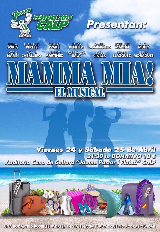 ¡¡MAMMA MÍA!!  El Musical  –  24 y 25.Abril 2015 en Calpe, Mario Schumacher Blog