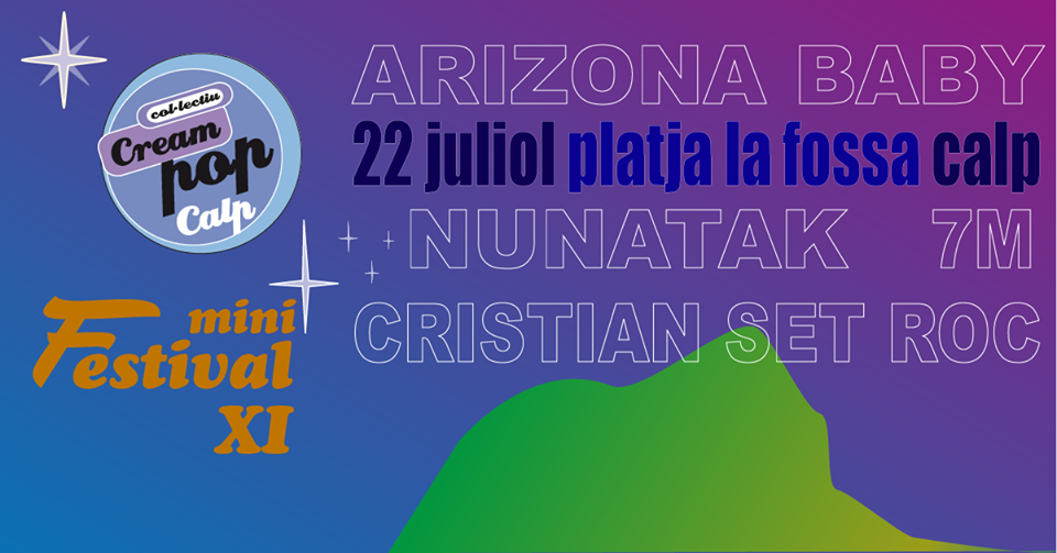 XI Creampop Festival – 22.Julio 2016 con Nunatak, Arizona Baby, Cristian Set Roc y 7M Band en Calpe, Mario Schumacher Blog